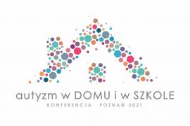"""Zapisujemy już na konferencję """"Autyzm w DOMU i w SZKOLE"""""""