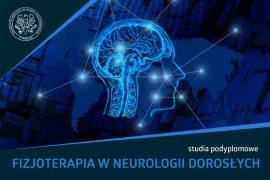Studia podyplomowe- Fizjoterapia w neurologii dorosłych